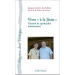vivre-a-la-jesus-chemin-de-spiritualite-missionnaire